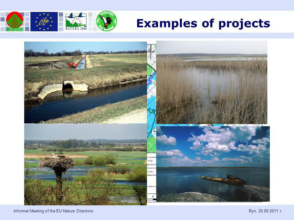Informal Meeting of the EU Nature Directors Ryn, 29.09.2011 r. Examples of projects