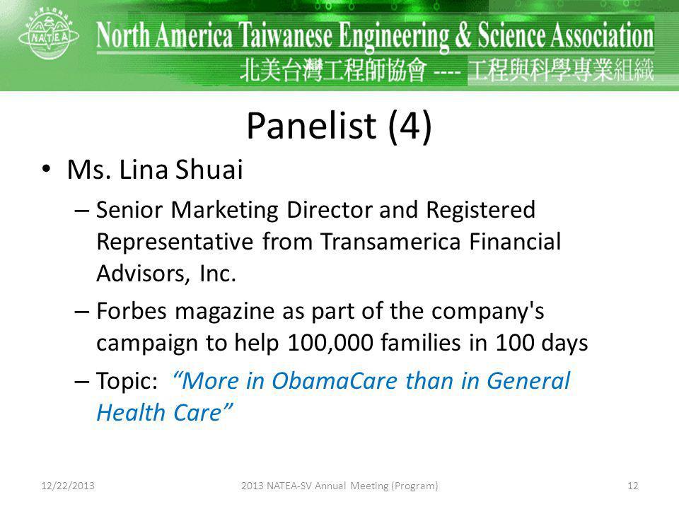 Panelist (4) Ms.