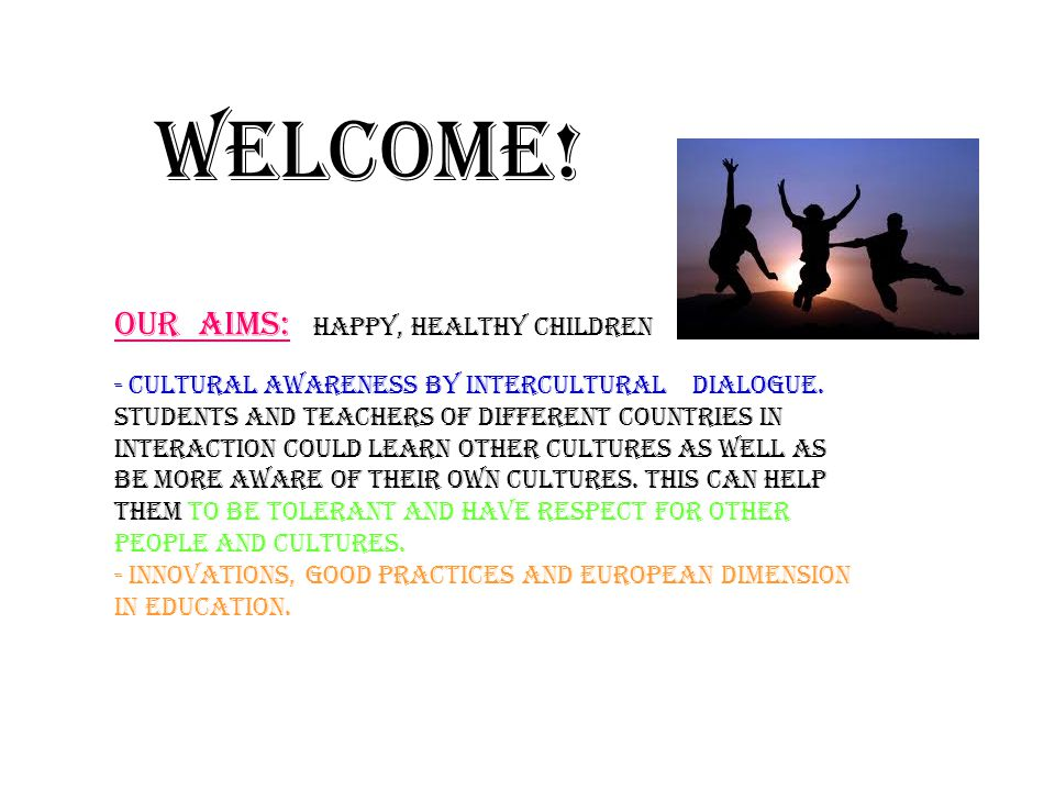 Welcome. - cultural awareness by intercultural dialogue.