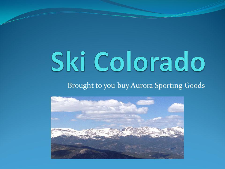 Brought to you buy Aurora Sporting Goods