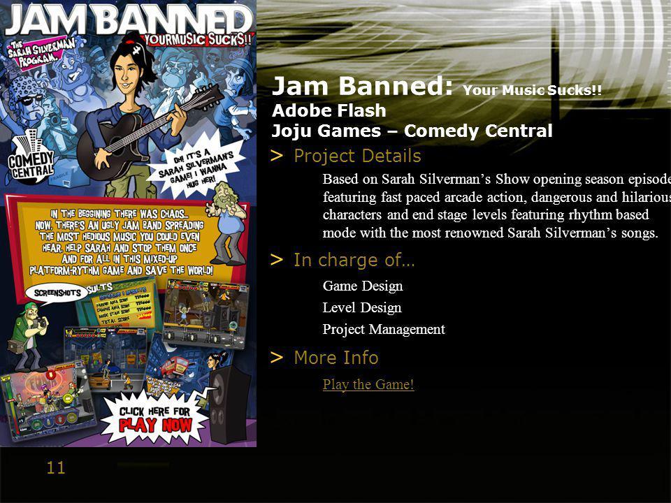 11 Jam Banned: Your Music Sucks!.