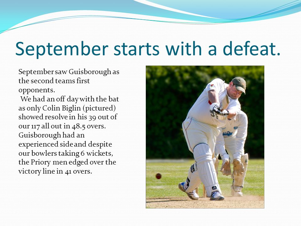 September starts with a defeat. September saw Guisborough as the second teams first opponents.