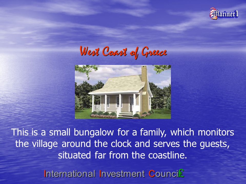 International Investment Counci This is a small bungalow for a family, which monitors the village around the clock and serves the guests, situated far from the coastline.