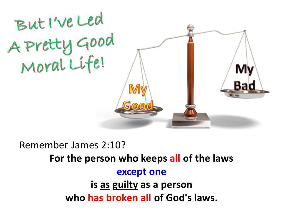 Remember James 2:10.