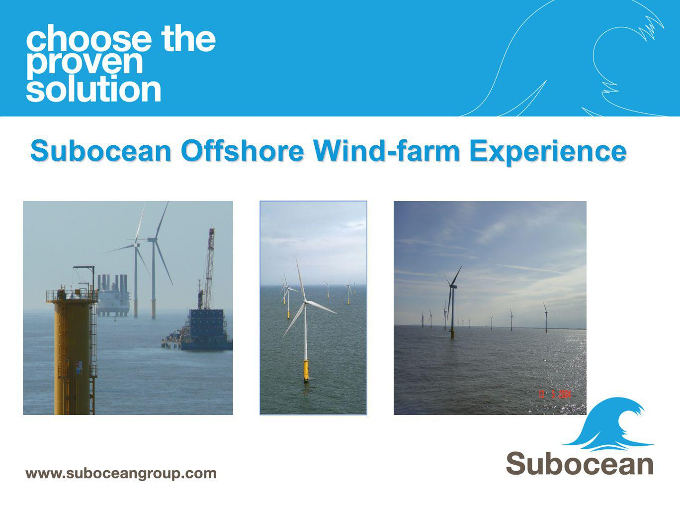 Subocean Offshore Wind-farm Experience