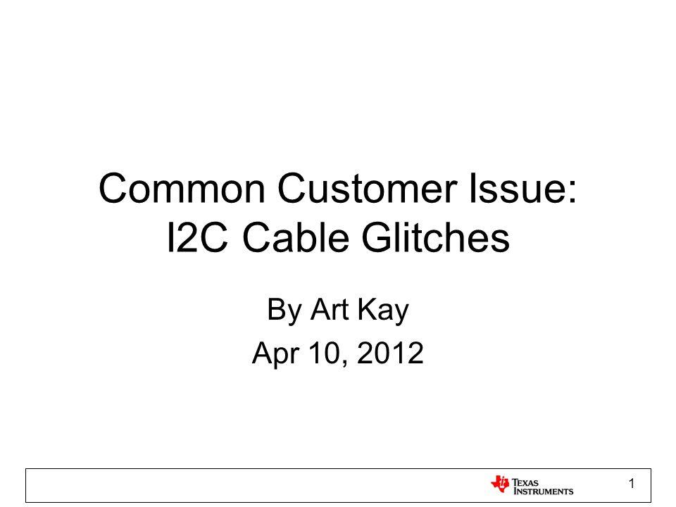 2 Simple Cable Design I2C Master (microcontroller) I2C Slave (e.g.