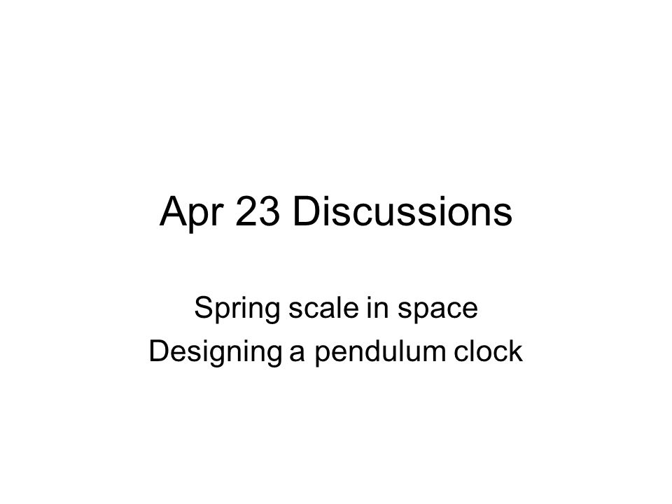 Q1: The oscillation period of a mass on a spring is related to the mass and spring constant by: A)C) B)D)