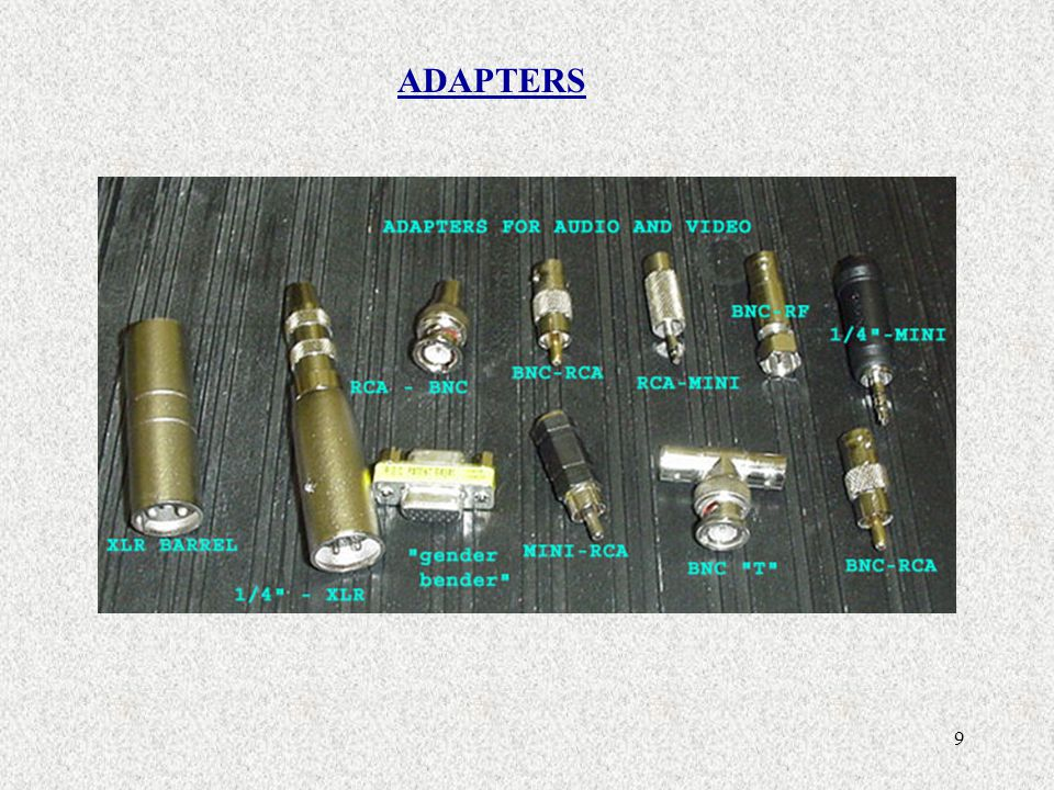 9 ADAPTERS