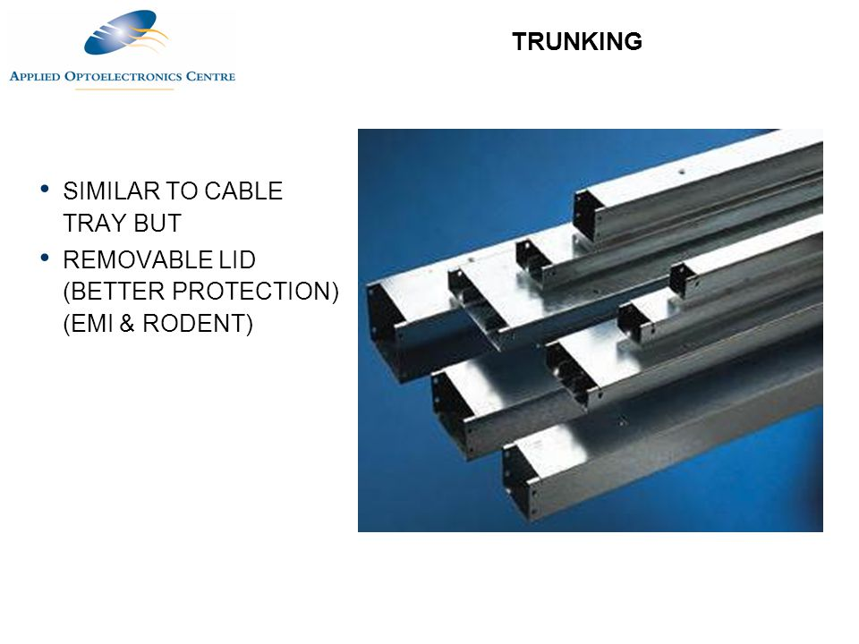 TRUNKING SIMILAR TO CABLE TRAY BUT REMOVABLE LID (BETTER PROTECTION) (EMI & RODENT)