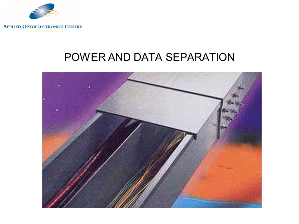 POWER AND DATA SEPARATION