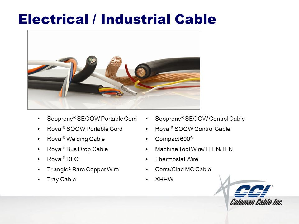 Electrical / Industrial Cable Seoprene ® SEOOW Portable Cord Royal ® SOOW Portable Cord Royal ® Welding Cable Royal ® Bus Drop Cable Royal ® DLO Trian
