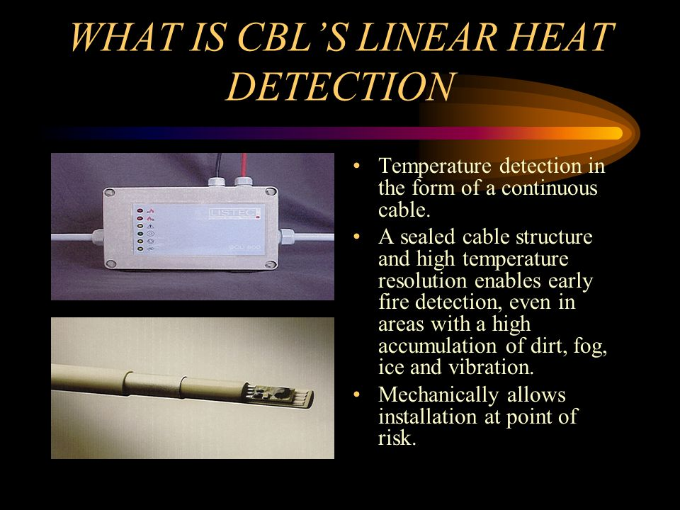 LIST SENSOR CABLE An early warning temperature detector.
