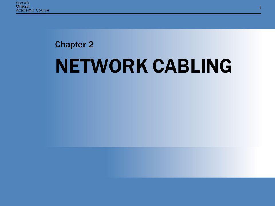 Chapter 2: NETWORK CABLING12 ENTERPRISE MESH