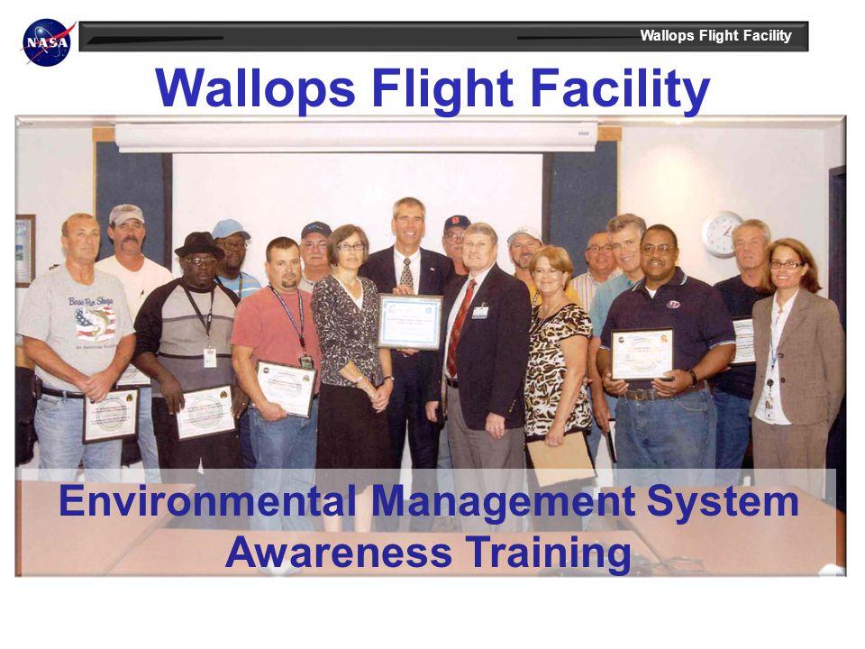 Wallops Flight Facility Environmental Management System Awareness Training
