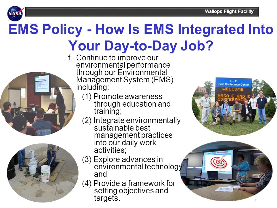 Wallops Flight Facility EMS Policy - How Is EMS Integrated Into Your Day-to-Day Job.