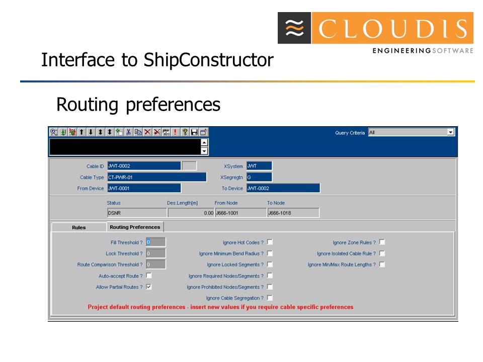 Interface to ShipConstructor Routing preferences