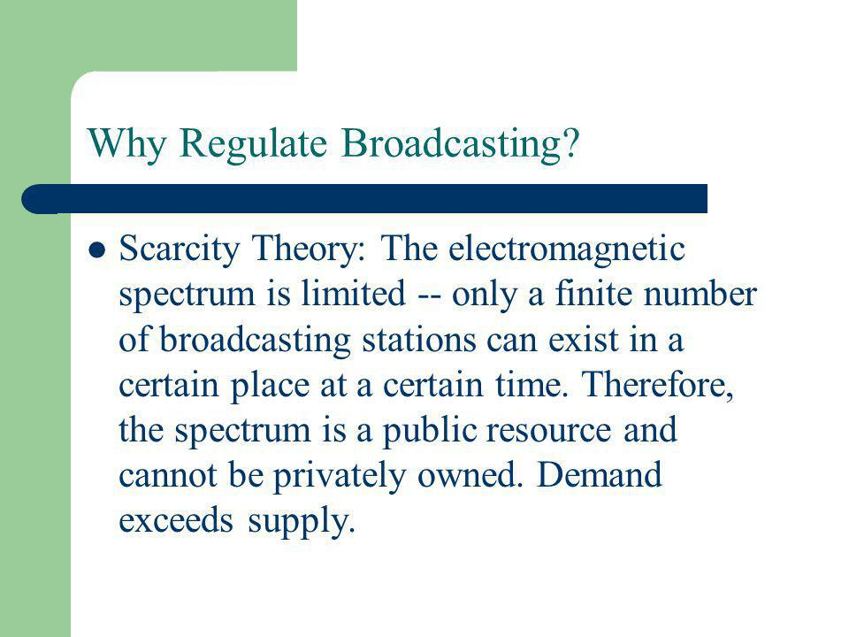 Why Regulate Broadcasting.
