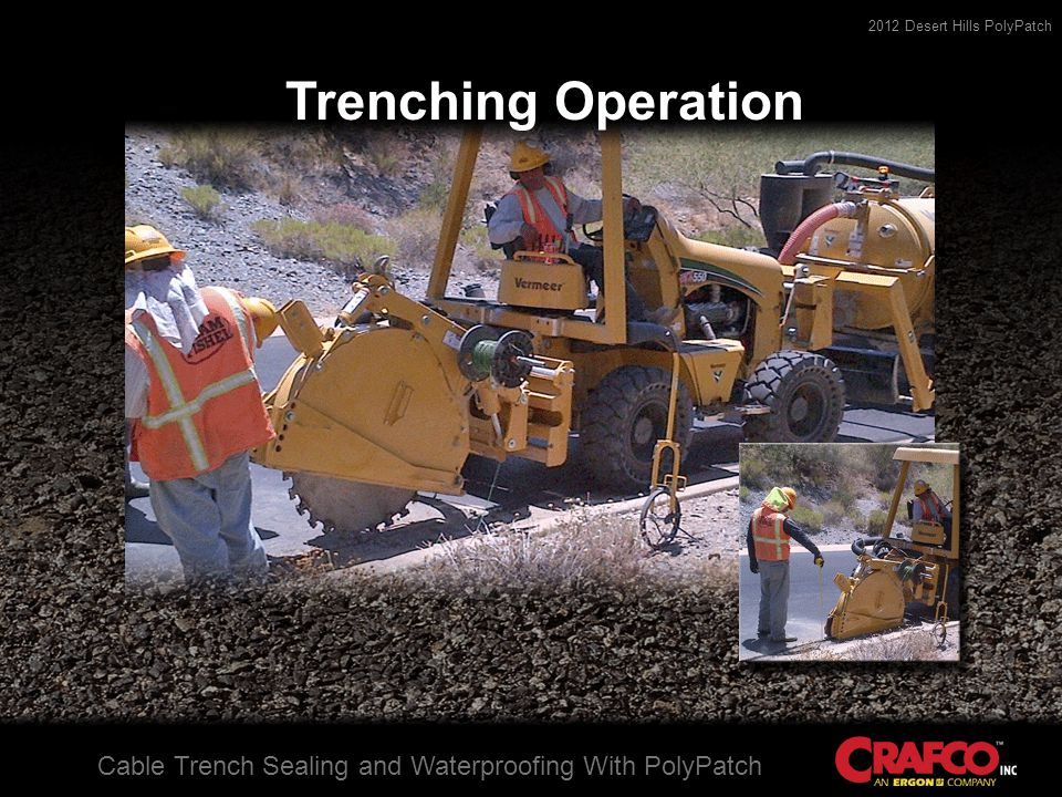 2012 Desert Hills PolyPatch Cable Trench Sealing and Waterproofing With PolyPatch PolyPatch Installation Asphalt Aggregate Sub Base Concrete Shoulder Aggregate Slurry Fill PolyPatch Fill