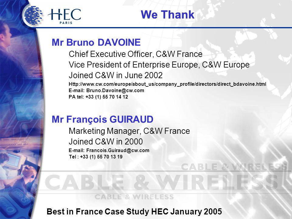 Best in France Case Study HEC January 2005 Best in France The Best in France Case Study Project is an initiative organised by Professor Michael Segalla Ph.D.