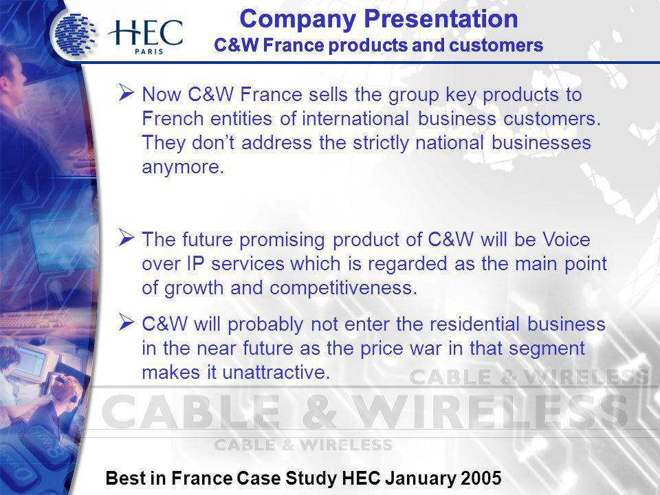 Best in France Case Study HEC January 2005 Final Conclusion France is a good place to do business if local requirements are known and the mother company is properly educated.