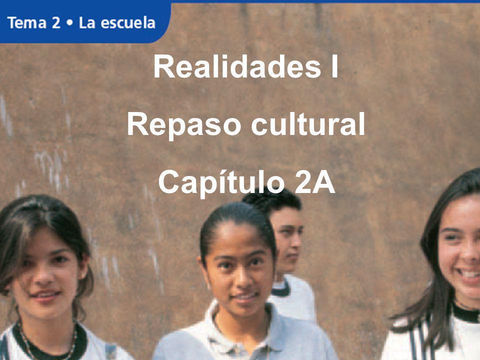 Realidades I Repaso cultural Capítulo 2A