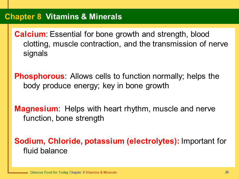 Glencoe Food for Today Chapter 8 Vitamins & Minerals Chapter 8 Vitamins & Minerals 27 What Are Minerals.