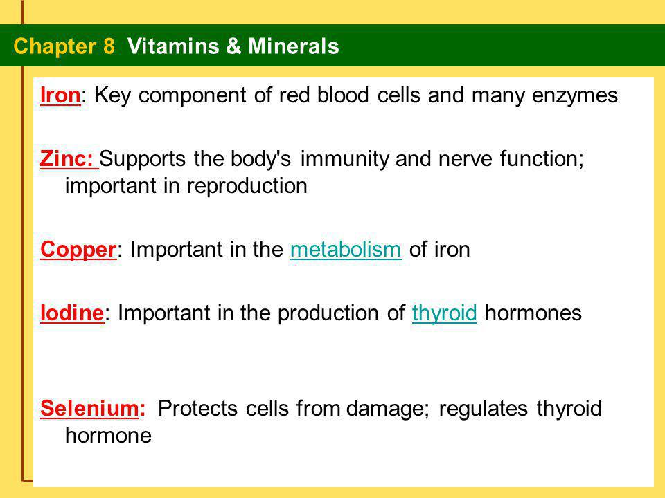 Glencoe Food for Today Chapter 8 Vitamins & Minerals Chapter 8 Vitamins & Minerals 30 What Are Minerals.