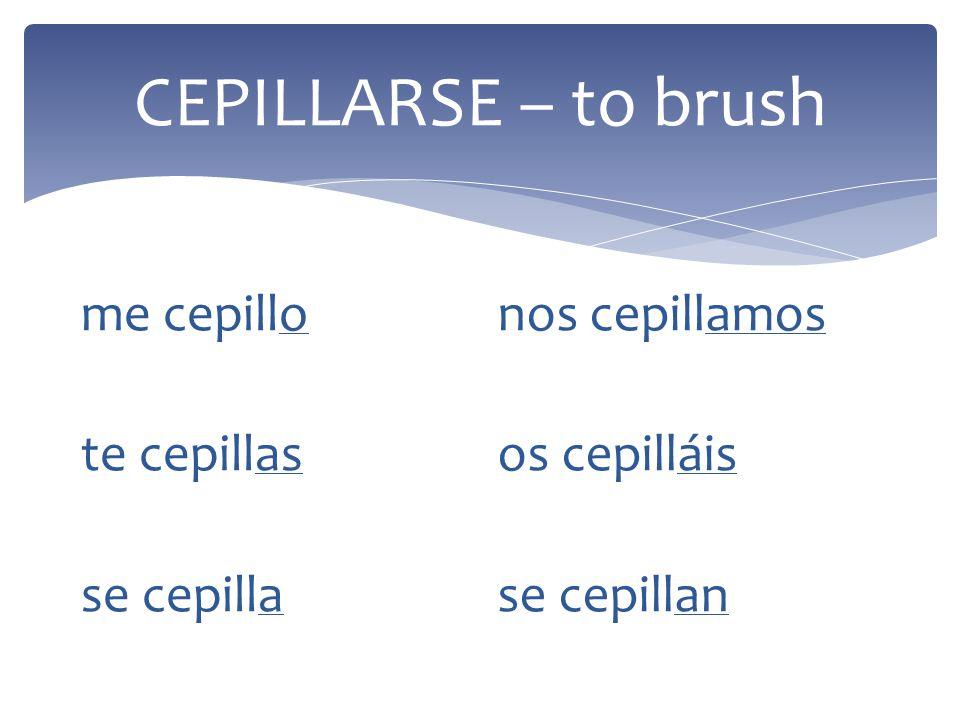 Lets do more verbs! Reflexive Verbs