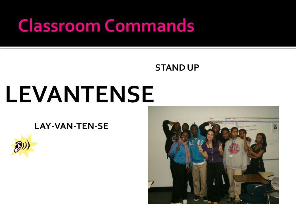 LEVANTENSE LAY-VAN-TEN-SE STAND UP