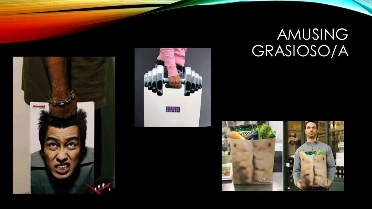 AMUSING GRASIOSO/A