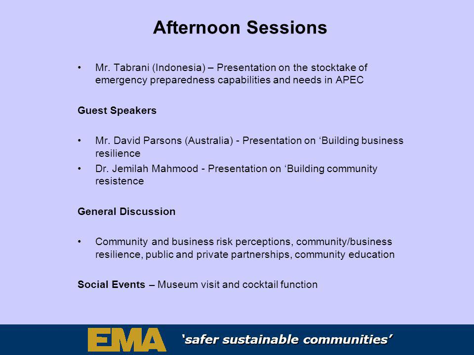 safer sustainable communities safer sustainable communities safer sustainable communities Afternoon Sessions Mr.
