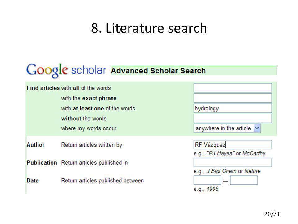 8. Literature search 20/71