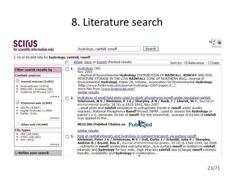 SCIRUS for scientific information (http://www.scirus.com)http://www.scirus.com 8. Literature search 23/71