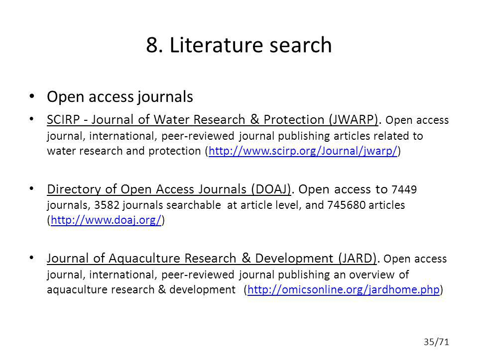8. Literature search Open access journals SCIRP - Journal of Water Research & Protection (JWARP). Open access journal, international, peer-reviewed jo