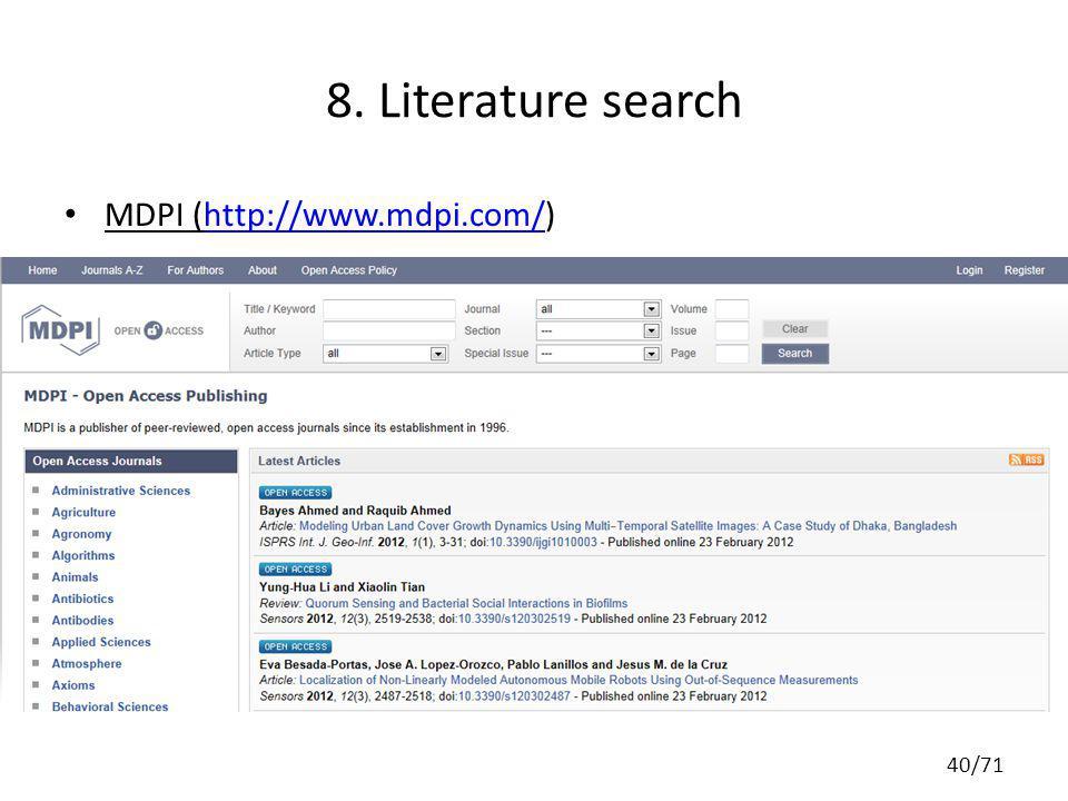 8. Literature search MDPI (http://www.mdpi.com/)http://www.mdpi.com/ 40/71