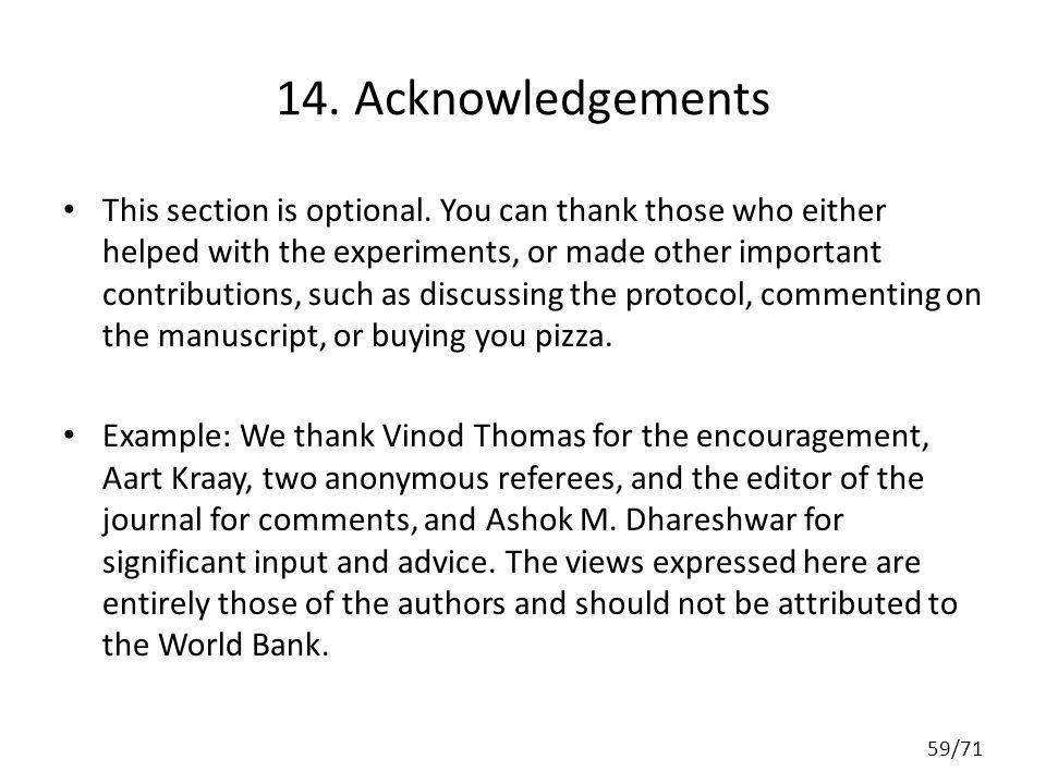 14. Acknowledgements This section is optional.