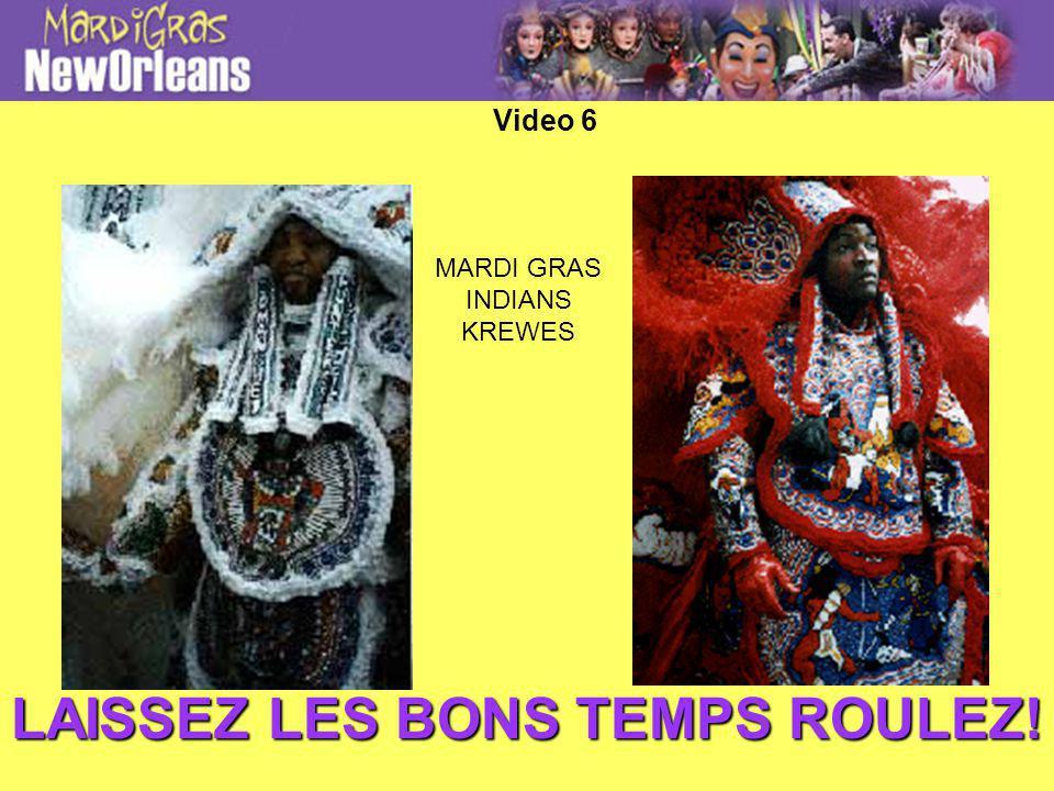 MARDI GRAS INDIANS KREWES LAISSEZ LES BONS TEMPS ROULEZ! Video 6