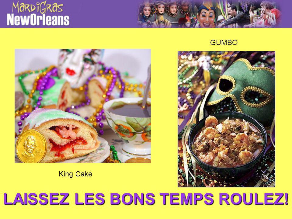 LAISSEZ LES BONS TEMPS ROULEZ! King Cake GUMBO