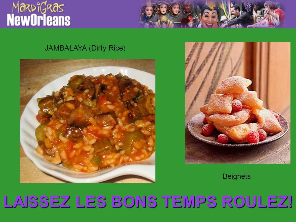 LAISSEZ LES BONS TEMPS ROULEZ! JAMBALAYA (Dirty Rice) Beignets