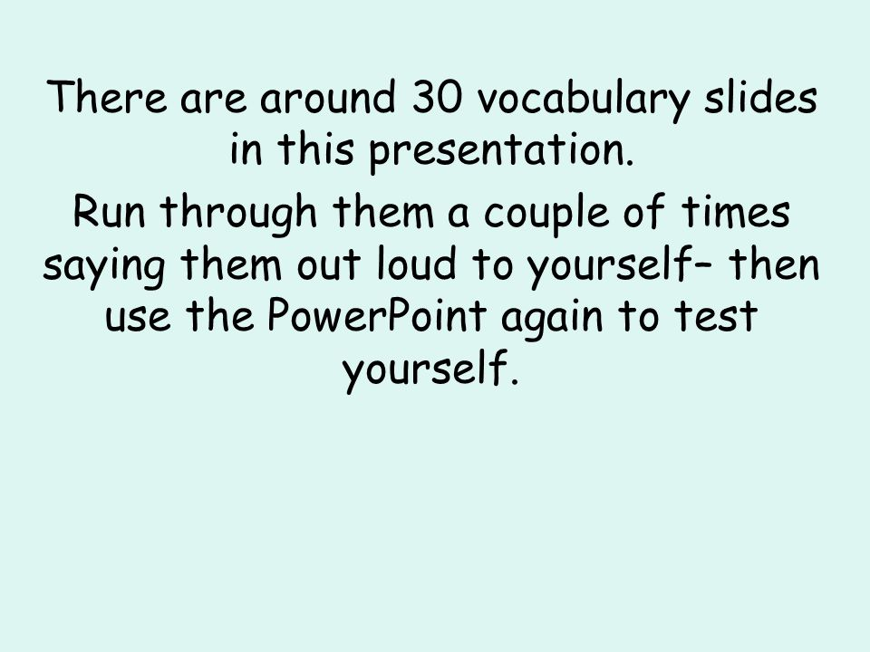 There are around 30 vocabulary slides in this presentation.