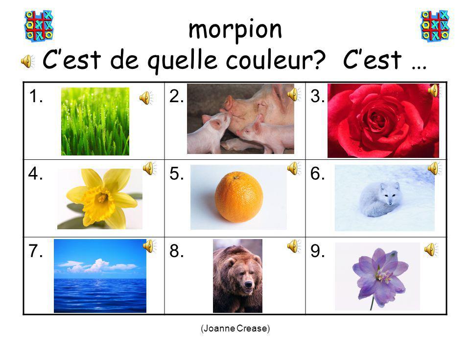 (Joanne Crease) (tune – three blind mice) Rouge, orange, jaune Bleu, marron, vert Violet, rose, noir, blanc Rouge, orange, jaune