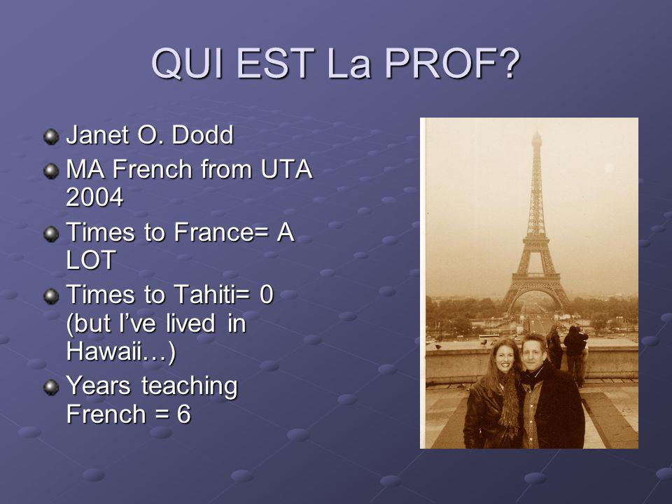 QUI EST La PROF. Janet O.