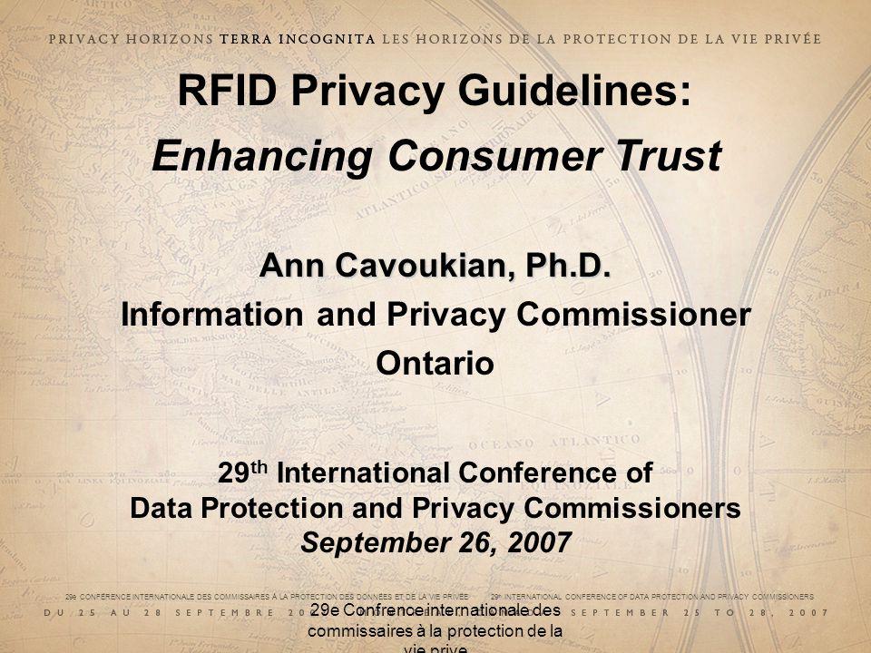29e CONFÉRENCE INTERNATIONALE DES COMMISSAIRES À LA PROTECTION DES DONNÉES ET DE LA VIE PRIVÉE 29 th INTERNATIONAL CONFERENCE OF DATA PROTECTION AND PRIVACY COMMISSIONERS 29e Confrence internationale des commissaires à la protection de la vie prive Privacy-Enhancing Technologies (PETs) The IPC developed the concept, now commonly recognized around the world, as privacy-enhancing technologies (PETs); In 1995, the IPC and the Dutch Data Protection Authority published their landmark study, Privacy-Enhancing Technologies: The Path to Anonymity (Vols.