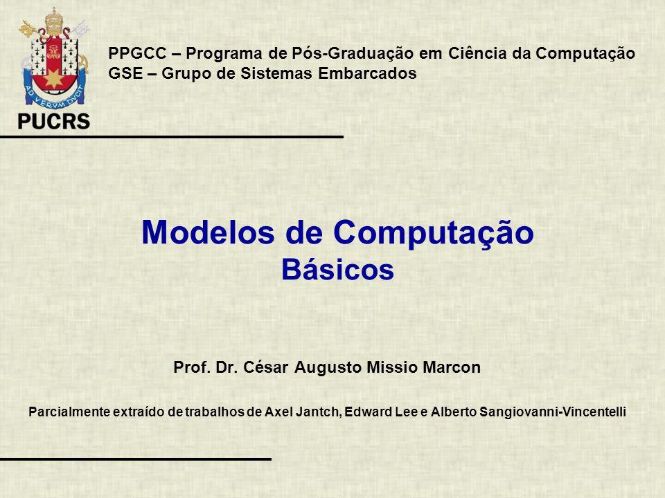Modelos de Computação Básicos Prof.Dr.