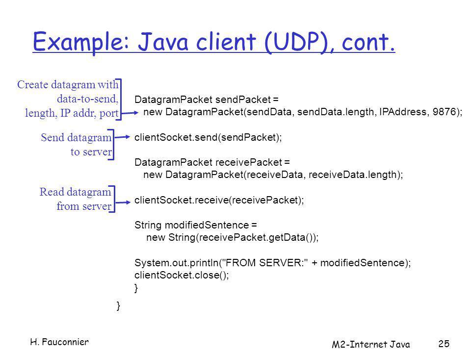 M2-Internet Java 25 Example: Java client (UDP), cont.
