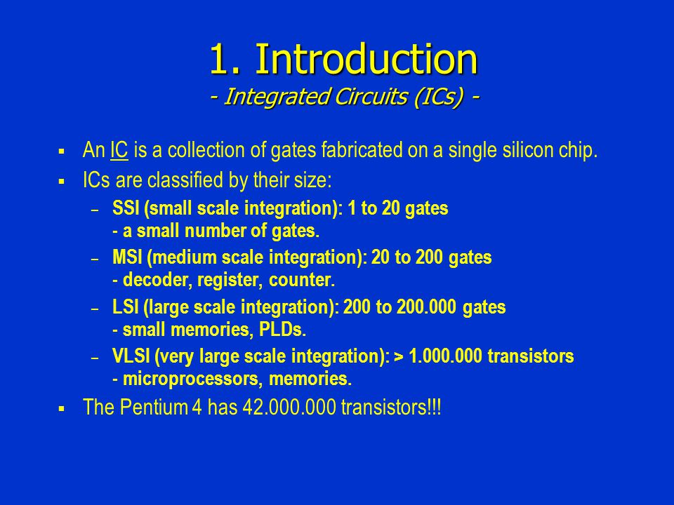 1.Introduction - SSI ICs - Dual in-line pin (DIP) packages.