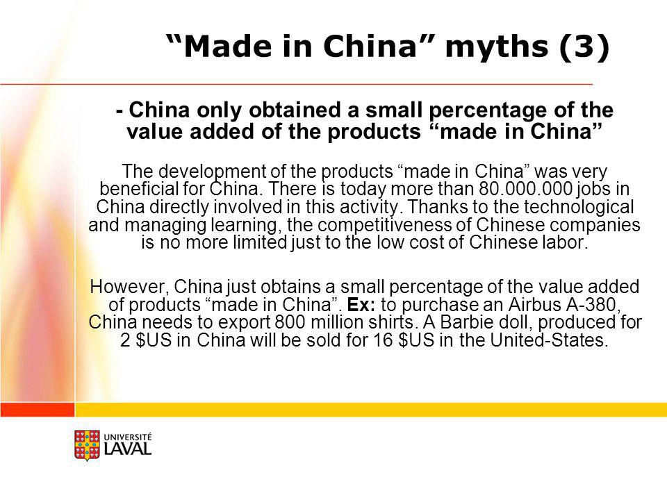 Made in China myths (2) - Products made in China are the result of a globally organized production system China is not the main master of the made in China products.
