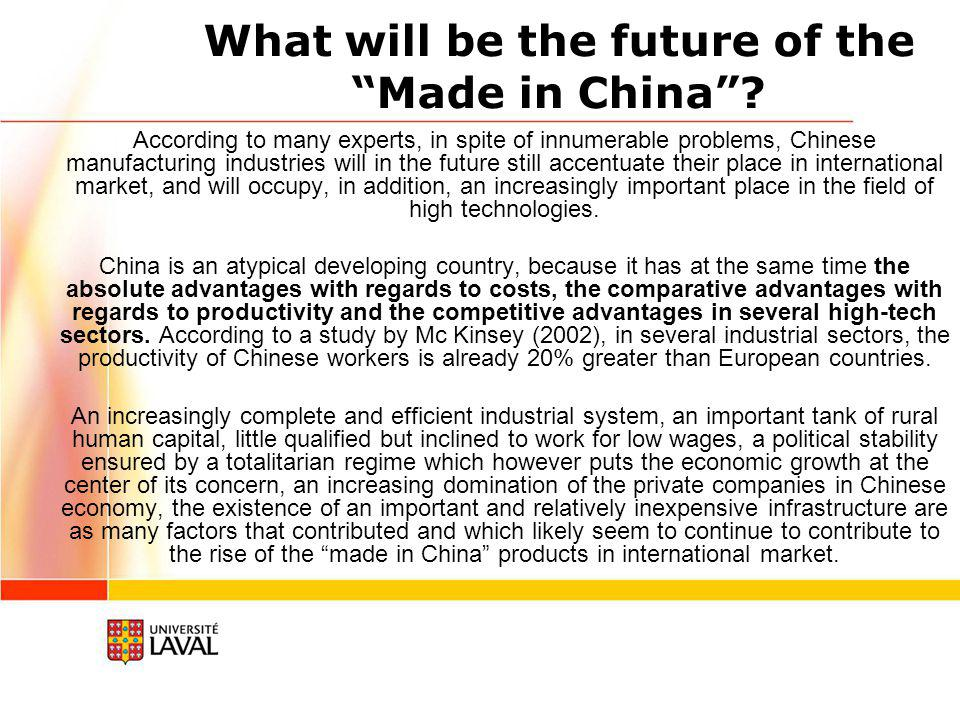 Made in China myths China occupies today a very important place in the world economy.
