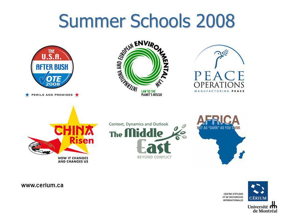 www.cerium.ca Summer Schools 2008