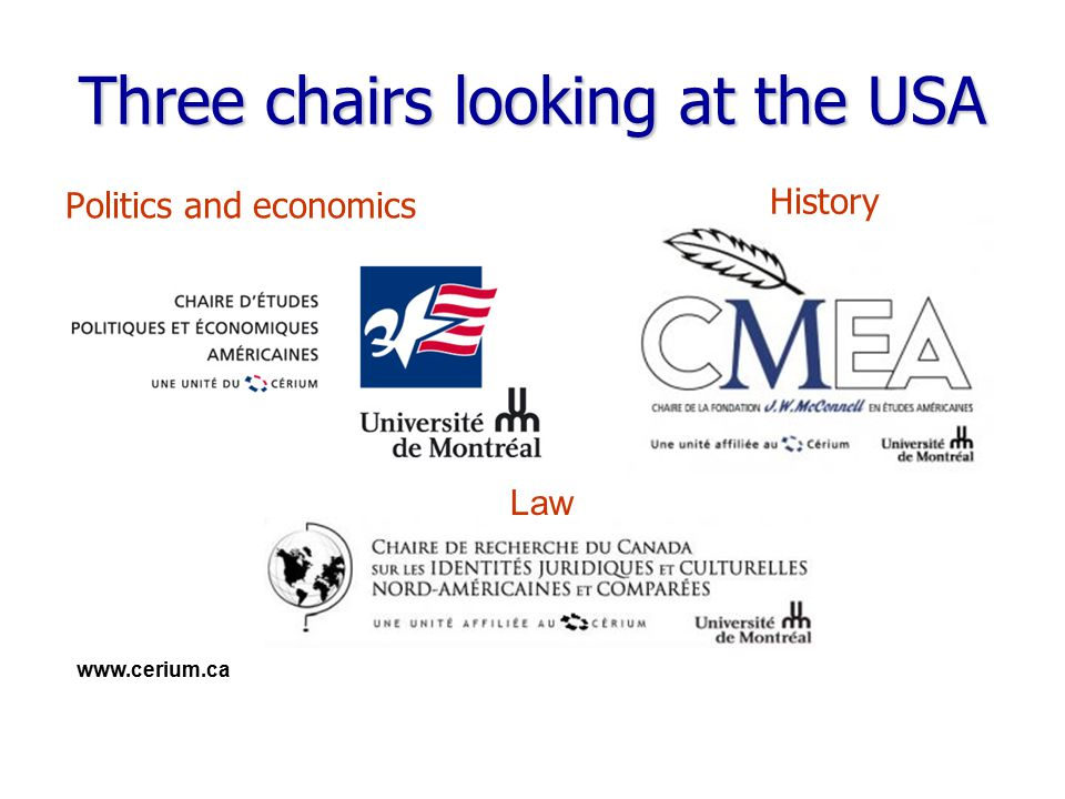 www.cerium.ca Three chairs looking at the USA Politics and economics History Law